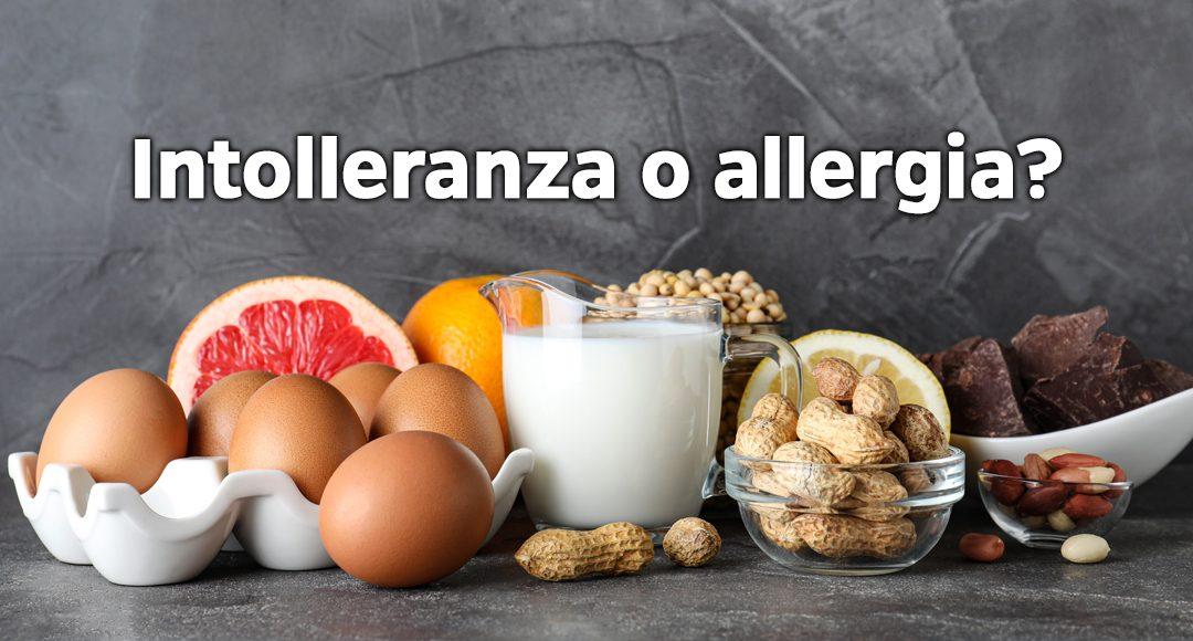 Intolleranze e allergie alimentari: come riconoscerle e affrontarle